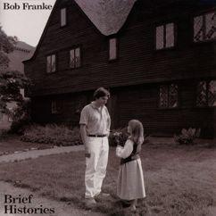 Bob Franke: Roll Away The Waters