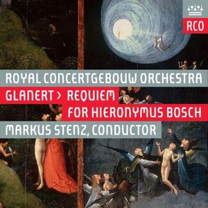 Royal Concertgebouw Orchestra: Glanert: Requiem für Hieronymus Bosch (Live)