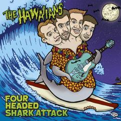 The Hawaiians: Four Headed Shark Attack