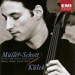 Daniel Müller-Schott: Debussy/Poulenc/Franck/Ravel:Music for Cello & Piano