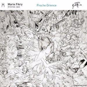 Marie Fikry: Proche Orience