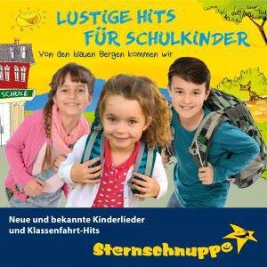 Sternschnuppe: Lustige Hits für Schulkinder: Neue und bekannte Kinderlieder und Klassenfahrt-Hits