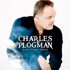 Charles Plogman: Ota kiinni tästä