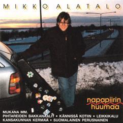 Mikko Alatalo: Napapiirin huumaa (Live)