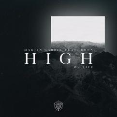 Martin Garrix feat. Bonn: High On Life
