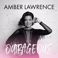 Amber Lawrence: Outrageous