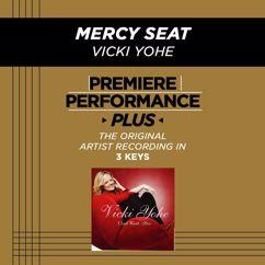 Vicki Yohe: Premiere Performance Plus: Mercy Seat