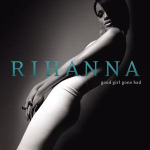 Rihanna: Good Girl Gone Bad (Jewel Box Version)