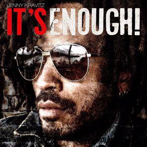 Lenny Kravitz: It's Enough