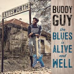 Buddy Guy: The Blues Is Alive And Well