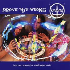 Prong: Prove You Wrong EP