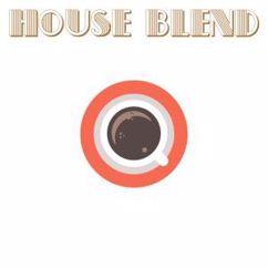 Various Artists: House Blend