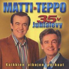 Matti ja Teppo: 35 v. juhlalevy - Kaikkien aikojen parhaat (CD 1/2)