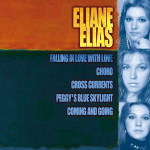 Eliane Elias: Giants Of Jazz: Eliane Elias