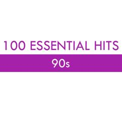 Various Artists: 100 Essential Hits - 90s