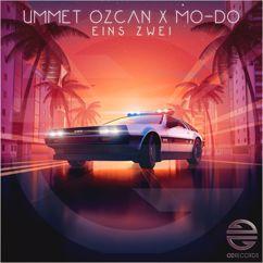 Ummet Ozcan, Mo-Do: Eins Zwei