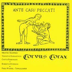 Corvus Corax: Ante Casu Peccati