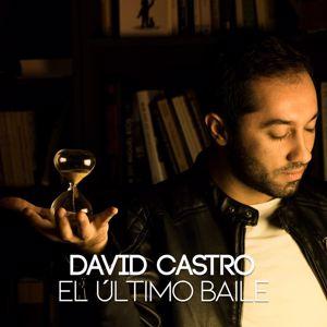 David Castro: El último baile