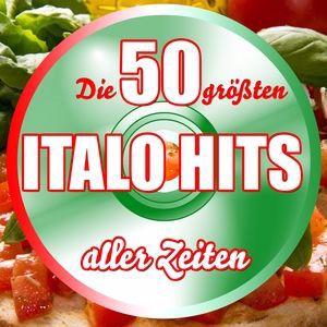 Various Artists: Die 50 größten Italo Hits aller Zeiten