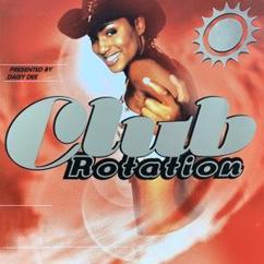 Daisy Dee: Club Rotation