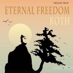 KOTH: Eternal Freedom(Original Track)