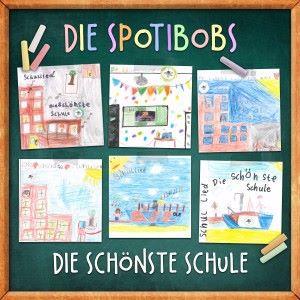 Die Spotibobs: Die schönste Schule