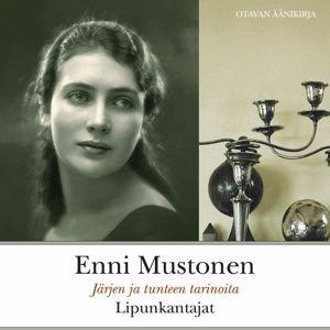 Enni Mustonen: Lipunkantajat