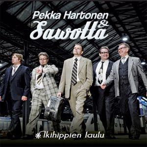 Pekka Hartonen & Sawotta: Ikihippien laulu