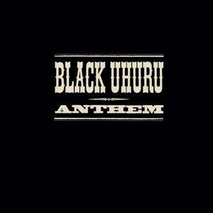 Black Uhuru: The Complete Anthem Sessions