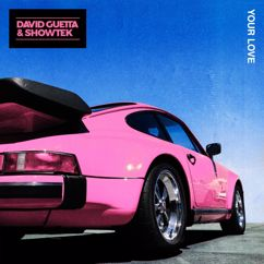 David Guetta, Showtek: Your Love