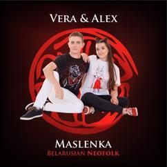 Vera & Alex: Maslenka