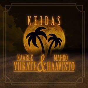 Kaarle Viikate & Marko Haavisto: Keidas