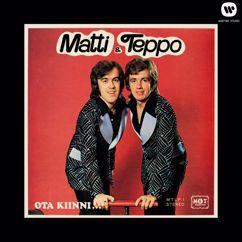 Matti ja Teppo: Ota kiinni ...