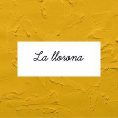 Laura Naranjo: La Llorona