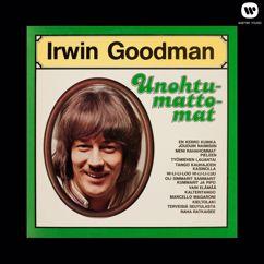 Irwin Goodman: Unohtumattomat