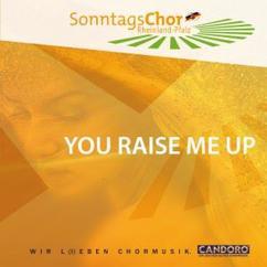 SonntagsChor Rheinland-Pfalz: You Raise Me Up