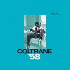 John Coltrane: Coltrane '58: The Prestige Recordings
