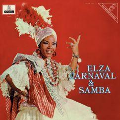 Elza Soares: Quero Morrer No Carnaval