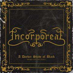 Incorporeal: A Darker Shade of Black (Preludium)