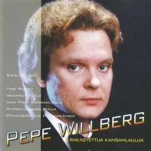 Pepe Willberg: 14 Rakastettua Kansanlaulua