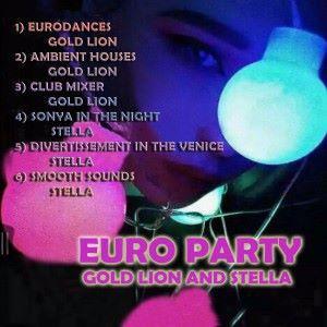 Gold Lion & Stella: Euro Party