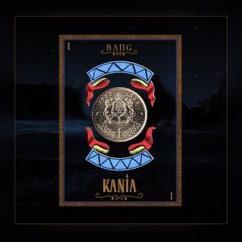 Kania: Bang