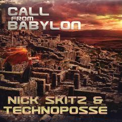 Nick Skitz & Technoposse: Call From Babylon