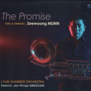 Zeewoong Munn, Lyum Chamber Orchestra & Jean-Philippe Vanbeselaere: The Promise