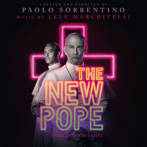 Lele Marchitelli: The New Pope (Original Soundtrack from the HBO Series)