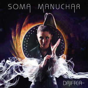 Soma Manuchar: Drifter