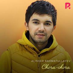 Alisher Rahmatullayev: Chora-Chora