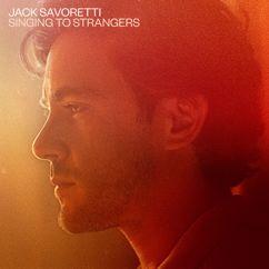 Jack Savoretti: Singing to Strangers