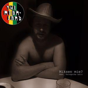 The Meänland, Talonpoika Lalli: Miksen Mie?