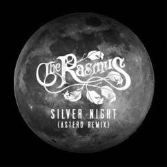 The Rasmus: Silver Night